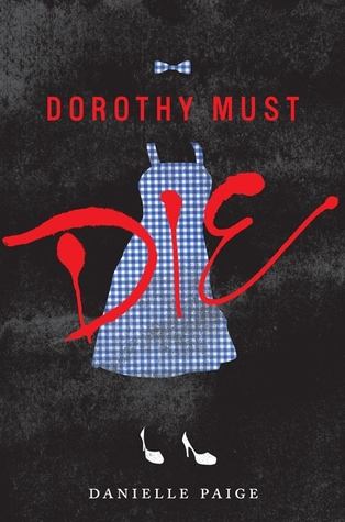 Dorothy must die.jpg