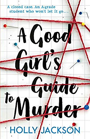 A Good Girls Guide to Murder